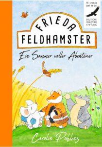 Frieda Feldhamster - Ein Sommer voller Abenteuer, Kinderbuch